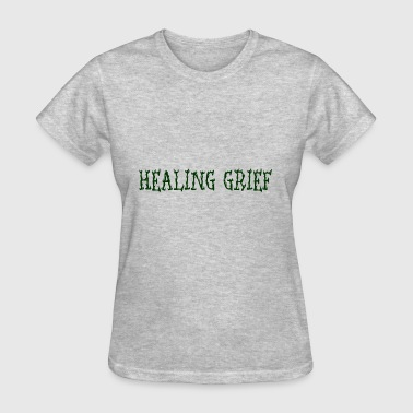 Grief healing grief - Women's T-Shirt