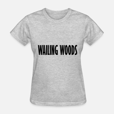 Wood Kid wailing woods - Women's T-Shirt