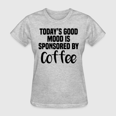 Good mood by coffee - Women's T-Shirt