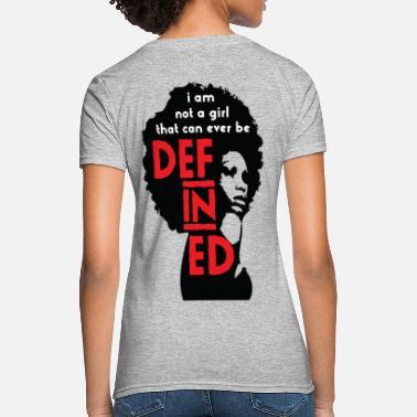 60dd444efd92 African American Can't Define Me - Women's T. Women's T-Shirt