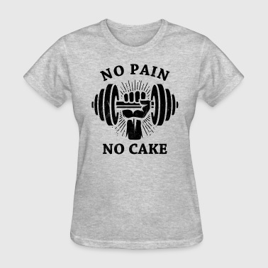 No Pain No Cake BLK - Women's T-Shirt