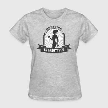 Breaking Stereotypes - Women's T-Shirt