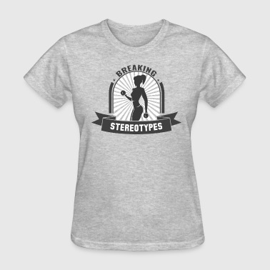 Stereotype Design Breaking Stereotypes - Women's T-Shirt