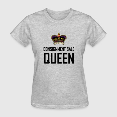 Consignment Sale Queen Funny - Women's T-Shirt