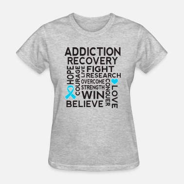 Addiction Recovery Addiction Recovery Awareness Support Ribbon - Women's T-Shirt