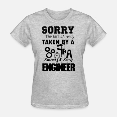 Sexy Engineer Smart And Sexy Engineer Shirt - Women's T-Shirt