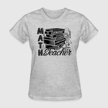 Genuine Math Teacher Geometry Shirt - Women's T-Shirt