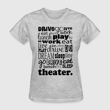 Theater Director Theater Drama Actor Gift - Women's T-Shirt
