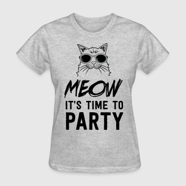 Meow it's time to party - Women's T-Shirt