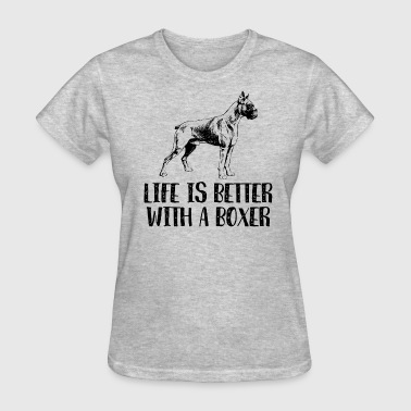 Life Better With A Boxer - Women's T-Shirt