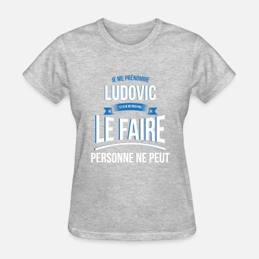 Ludovic Ludovic nobody can gift - Women's T-Shirt