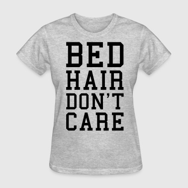 Bed Hair Funny Quote  - Women's T-Shirt
