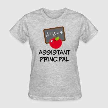 School Assistant Principal Assistant Principal Back to School - Women's T-Shirt