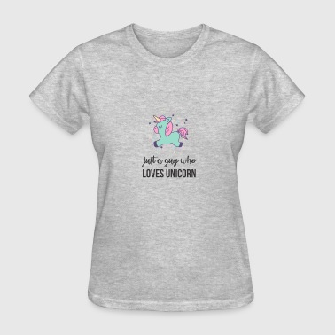 Decorating Just a Guy Who Loves Unicorn - Women's T-Shirt