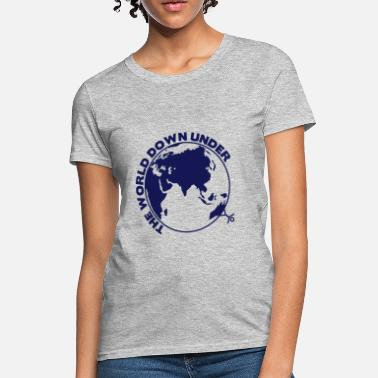 Australia the world down under - Women's T-Shirt