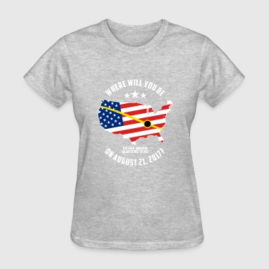 The Great American Eclipse The Great American Solar Eclipse of 2017 - Women's T-Shirt