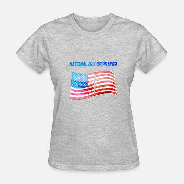 Day Of Prayer And Repentance Apparel for National Day Of Prayer National Day Of - Women's T-Shirt