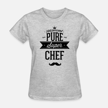 Culinary Arts 100 percent pure super chef - Women's T-Shirt