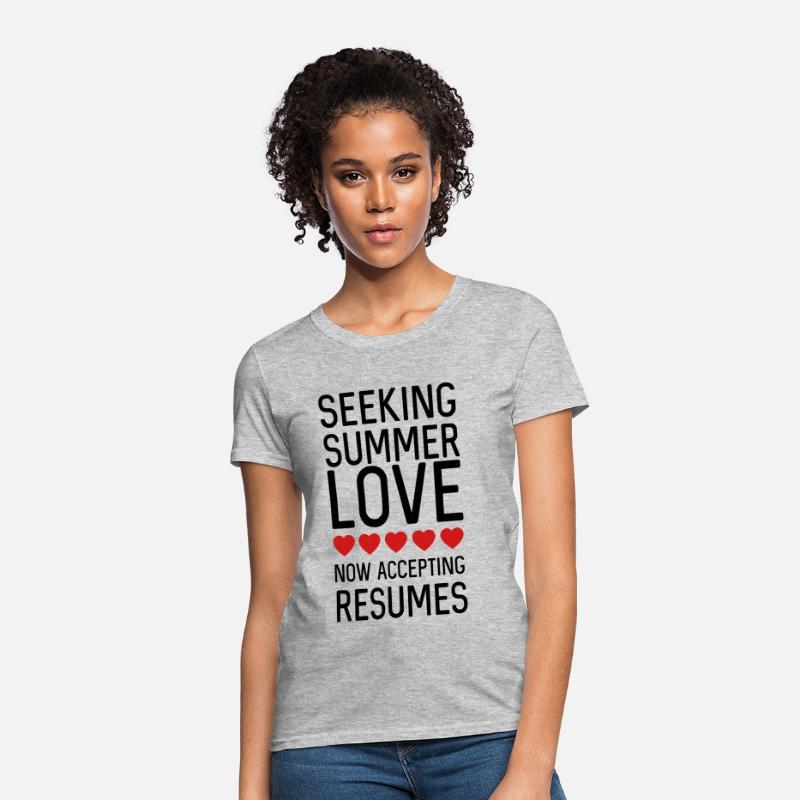 696b49818b65 Seeking summer love. Now accepting resumes Women s T-Shirt - heather gray