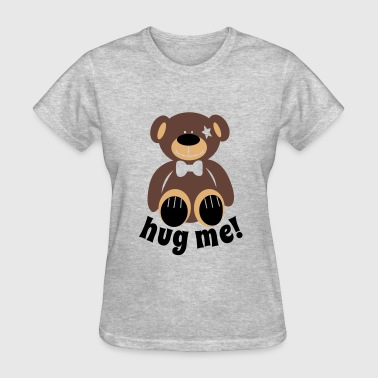 hug me teddy - Women's T-Shirt