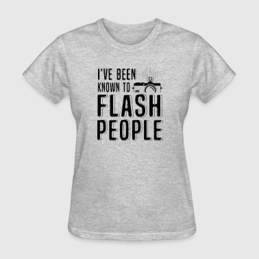 I've been known to flash - Women's T-Shirt