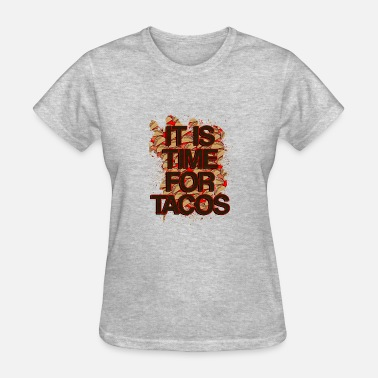 Time for Tacos - Women's T-Shirt