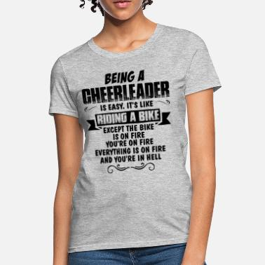 Cheerleader Being A Cheerleader... - Women's T-Shirt