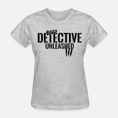 Wild Bill wild detective unleashed - Women's T-Shirt