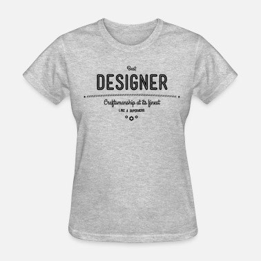 Digital Media best designer - craftsmanship at its finest - Women's T-Shirt