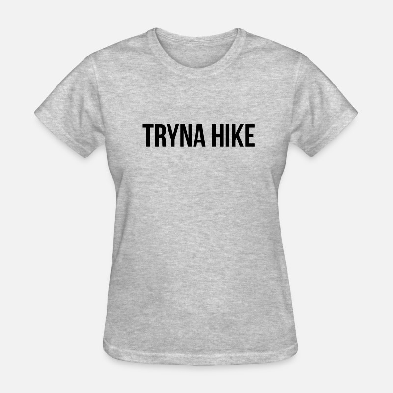 Backpack T-Shirts - Tryna hike - Women's T-Shirt heather gray