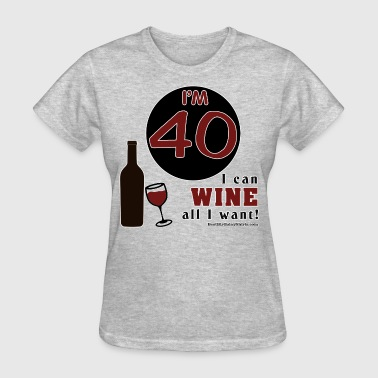 40th Birthday Wine - Women's T-Shirt
