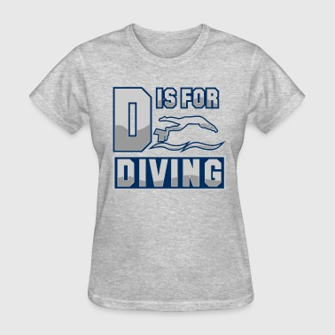 Diver Swimming D Is For Diving - Women's T-Shirt
