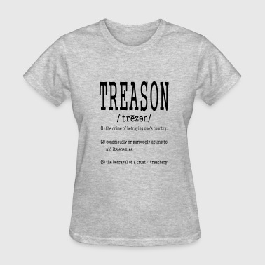treason definition shirts - Women's T-Shirt