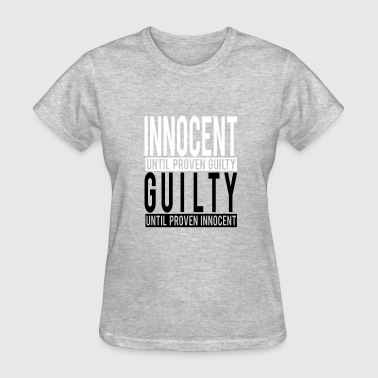 innocent vs guilty unequal justice - Women's T-Shirt
