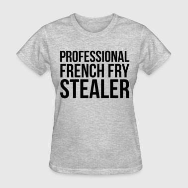French fry stealer - Women's T-Shirt