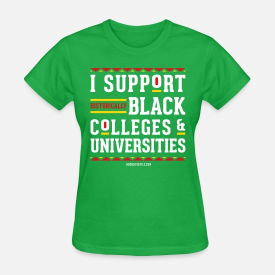 Support T-Shirts - I Support HBCUs - Women's T-Shirt bright green