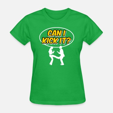 Kick Ball Funny Can I Kick You In The Balls? - Women's T-Shirt