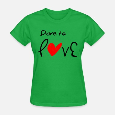 Daring Couples Dare to Love - Women's T-Shirt