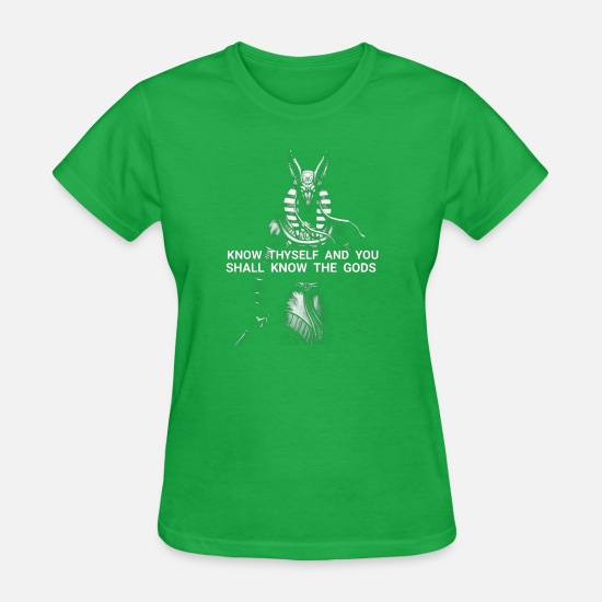 T-Shirts - know thyself and you shall know the gods best shirt him her - Women's T-Shirt bright green