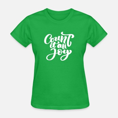 Count Royal Count It All Joy - Women's T-Shirt