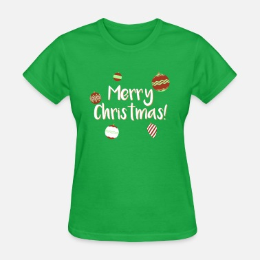 Ornament Merry Christmas! Ornaments - Women's T-Shirt