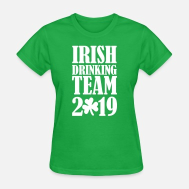 Irish drinking team 2019 - Women's T-Shirt