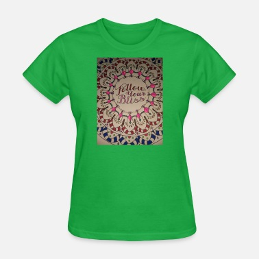 Bliss Bliss - Women's T-Shirt
