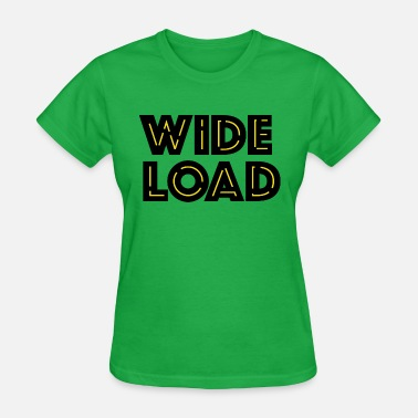 Heavy Load Wide load - Women's T-Shirt