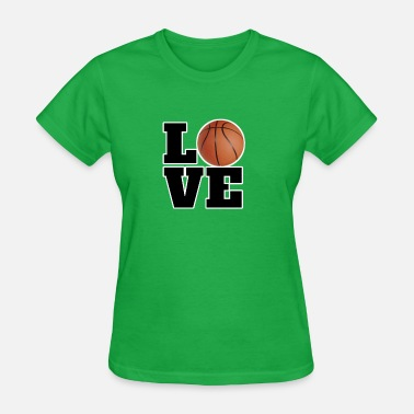 I Love Basketball Basketball - I Love Basketball With Love - Women's T-Shirt