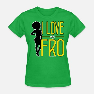 Afro With Text I Love My Fro - Women's T-Shirt