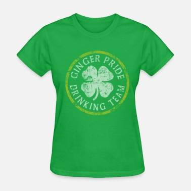 Ginger St Patricks Day Ginger Pride Drinking Team St Patrick's Day - Women's T-Shirt