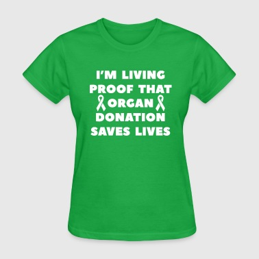 Organ Donation Saves Lives - Women's T-Shirt
