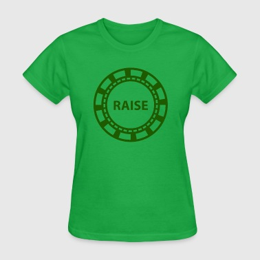 Poker Chip, Holdem Raise - Women's T-Shirt