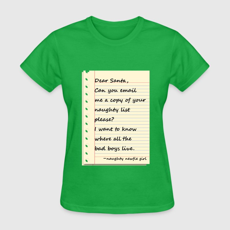 DEAR SANTA LETTER from a naughty NEWFIE girl - Women's T-Shirt